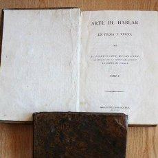 Libros antiguos: ARTE DE HABLAR EN PROSA Y VERSO. GÓMEZ HERMOSILLA (JOSEF). Lote 30830529