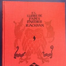 Libros antiguos: LIBRO EL LLIBRE DE FADES D'ARTHUR RACKHAM PRIMERA EDICION 1934 EDITORIAL JOVENTUT CATALAN DIFICIL. Lote 30878561