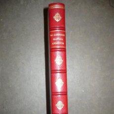 Libros antiguos: LA ALHAMBRA. RELATOS DE GRANADA. RECUERDOS DE ANDALUCÍA. 1863. VV. AA.. Lote 30899024