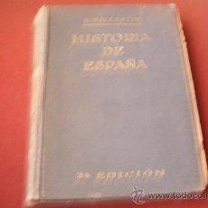 Libros antiguos: HISTORIA DE ESPAÑA - R. BALLESTER - 1921. Lote 30904142