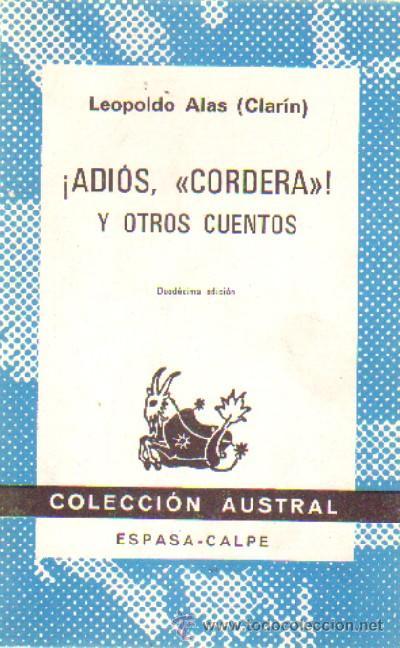 ¡ADIOS CORDERS! Y OTROS CUENTOS LEOPOLDO ALAS- LAUS-258 (Libros Antiguos, Raros y Curiosos - Literatura - Otros)