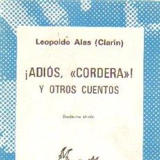 Libros antiguos: ¡ADIOS CORDERS! Y OTROS CUENTOS LEOPOLDO ALAS- LAUS-258. Lote 30925967