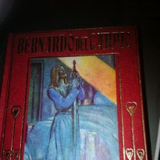 Libros antiguos: BERNARDO DEL CARPIO. COLECCIÓN ARALUCE. ILUSTRACIONES SEGRELLES.. Lote 30949230