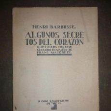 Libros antiguos: ALGUNOS SECRETOS DEL CORAZÓN. 1921. HENRI BARBUSSE.. Lote 30957594