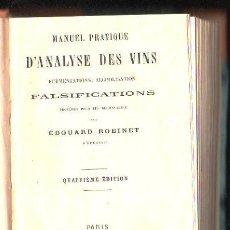 Libros antiguos: MANUEL PRATIQUE D´ANALYSE DES VINS, FALSIFICATIONS, EDOUARD ROBINET, PARIS, AUGUSTE LEMOINE, 1883. Lote 30992223