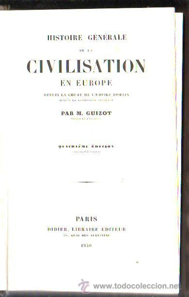 Libros antiguos: HISTOIRE DE LA CIVILISATION EN FRANCE, M. GUIZOT, 5 TOMOS, PARIS, DIDIER, 1840 - Foto 6 - 30967884
