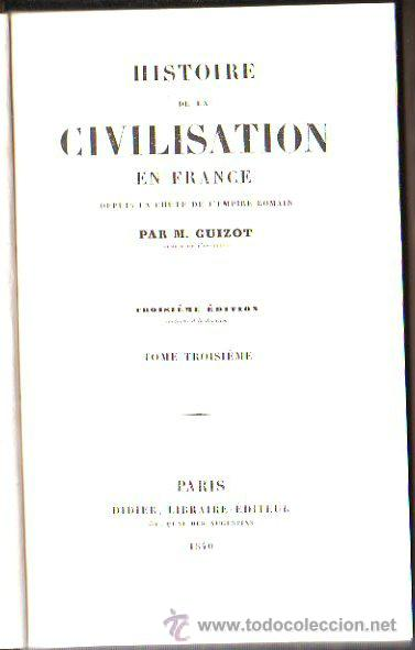 Libros antiguos: HISTOIRE DE LA CIVILISATION EN FRANCE, M. GUIZOT, 5 TOMOS, PARIS, DIDIER, 1840 - Foto 3 - 30967884