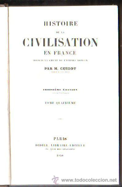 Libros antiguos: HISTOIRE DE LA CIVILISATION EN FRANCE, M. GUIZOT, 5 TOMOS, PARIS, DIDIER, 1840 - Foto 2 - 30967884