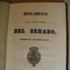 Libros antiguos: REGLAMENTO DEL SENADO. 1849. PORTES INCLUIDOS. Lote 30979185