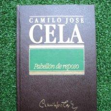 Old books - Pabellón de reposo. Camilo José Cela. Editorial: Orbis. 1984. 188 páginas. - 30982434