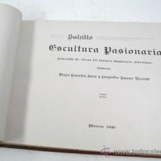 Libros antiguos: SALZILLO, ESCULTURA PASIONARIA, IMAGINERO MURCIANO, MURCIA 1929. 21X31 CM. CON 67 LÁMINAS.. Lote 85030212