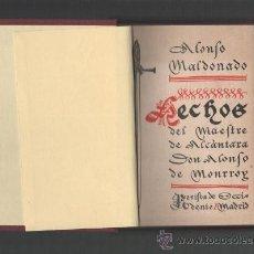 Libros antiguos: ALONSO MALDONADO HECHOS DEL MAESTRE DE ALCANTARA DON ALONSO DE MONROY MADRID 1935 PORTADA AMSTER. Lote 30998372