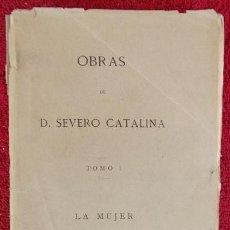 Libros antiguos: OBRAS. TOMO I. LA MUJER - SEVERO CATALINA (1876). Lote 31021620