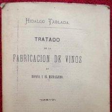 Libros antiguos: TRATADO DE LA FABRICACIÓN DE VINOS - HIDALGO TABLADA (1871). Lote 31022182