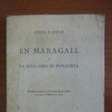 Libros antiguos: EN MARAGALL. DISCURS LLEGIT AL ATENEU BARCELONÈS EL DIA 2 D'ABRIL DE 1912. MIQUEL S. OLIVER.. Lote 31240342