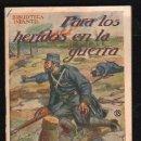 Libros antiguos: BIBLIOTECA INFANTIL. PARA LOS HERIDOS EN LA GUERRA. EDITOR RAMON SOPENA. Nº 18 . Lote 31065635