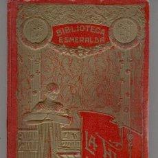Libros antiguos: LA HIJA DE UN HEROE DE LEPANTO II - BIBLIOTECA ESMERALDA - . Lote 31109345