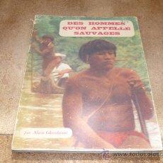 Libros antiguos: LIBRO CAZA EN ORINOCO AMAZONAS DES QUÓN APEPELLE SAUVAGES 1952 GALLIMARD. Lote 31148264