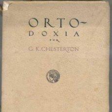 Libros antiguos: CHESTERTON : ORTODOXIA (CALLEJA, 1917) . Lote 31172115