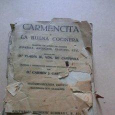 Libros antiguos: CARMENCITA O LA BUENA COCINERA - . Lote 31779102