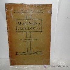 Libros antiguos: MANRESA CASTELL-CIUTAT.---JOAQUIM SARRET Y ARBÓS-1916. Lote 31180185