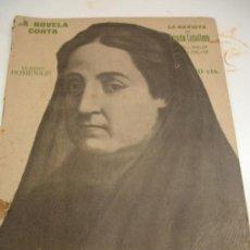Libros antiguos: LA NOVELA CORTA. LA GAVIOTA ( FERNAN CABALLERO) Nº HOMENAJE 110. AÑO 1918. 10 CTS. Lote 31186601