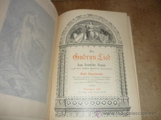 Libros antiguos: DAS GUDRUN LIED DAS DEUTFCHE HAUS VON Emil Engelmann STUTTGART 1886 - Foto 3 - 31224362