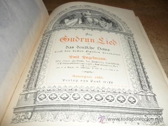 Libros antiguos: DAS GUDRUN LIED DAS DEUTFCHE HAUS VON Emil Engelmann STUTTGART 1886 - Foto 4 - 31224362