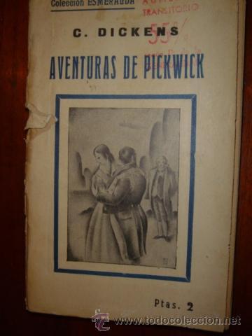AVENTURAS DE PICKWICK LOS DOS TOMOS C. DICKENS (Libros Antiguos, Raros y Curiosos - Historia - Otros)