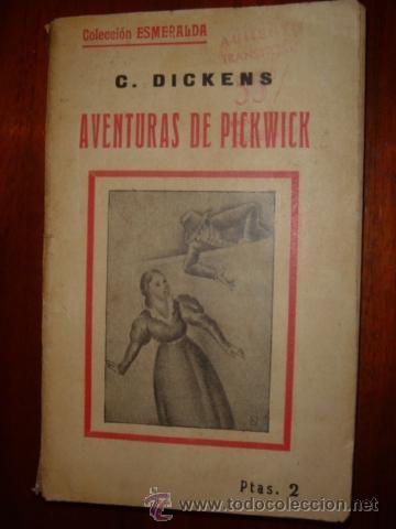 Libros antiguos: AVENTURAS DE PICKWICK LOS DOS TOMOS C. DICKENS - Foto 2 - 31251373