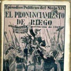 Libros antiguos: CÁNOVAS CERVANTES : EL PRIMER PRONUNCIAMIENTO DE RIEGO (1930). Lote 31292411