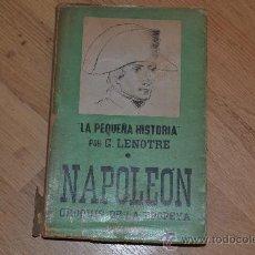 Libros antiguos: NAPOLEON CROQUIS DE LA EPOPEYA. A. ORTS RAMOS. Lote 31296540