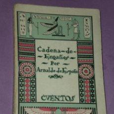 Libros antiguos: CADENA DE ENGAÑOS. (CUENTOS). . Lote 31027660