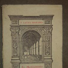 Libros antiguos: EL MONASTERIO DE ÓVILA (MONOGRAFÍA SOBRE UN MONUMENTO ESPAÑOL EXPATRIADO). 1932. F. LAYNA SERRANO.. Lote 31318085