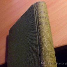 Libros antiguos: IDEARIO ESPAÑOL DE GANIVET ( TAPA DURA 2ª EDICION 1932 ) (LE4). Lote 31326628