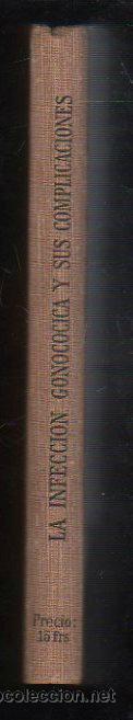 Libros antiguos: LA INFECCION GONOCOCICA Y SUS COMPLICACIONES POR CATHELIN Y GRANDJEAN - MONDE MEDICAL, PARIS - Foto 2 - 31313635