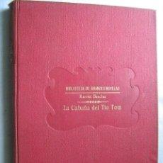 Libros antiguos: LA CABAÑA DEL TIO TOM. BEECHER STOWE, HARRIET. RAMÓN SOPENA. Lote 31344907