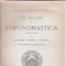 Libros antiguos: ESTUDI TOPONOMÁSTICA CATALANA - SALVADOR SANPERE Y MIQUEL - ASSOCIACIÓ D'EXCURSIONS BARCELONA -1880.. Lote 31347351