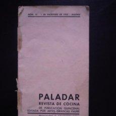 Libros antiguos: PALADAR, REVISTA DE COCINA, Nº 15 1 DICIEMBRE DE 1933, FALTO DE CUBIERTA. . Lote 32327491