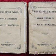 ESTUDIOS HISTÓRICOS (2 TOMOS) - F.R. DE CHATEAUBRIAND (1850)