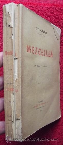 Libros antiguos: MEZCLILLA (CRÍTICA Y SÁTIRA) - LEOPOLDO ALAS CLARÍN (1889, 1ª EDICIÓN) - Foto 2 - 31351673