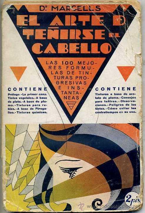 DR. MARCELLS : EL ARTE DE TEÑIRSE EL CABELLO (Libros Antiguos, Raros y Curiosos - Ciencias, Manuales y Oficios - Otros)