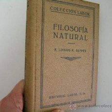 Libri antichi: FILOSOFIA NATURAL, LIPSIUS SAPPER, 1931, LABOR ED, REF TECNICOS C4. Lote 31373721