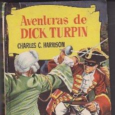 Libros antiguos: LIBRO COLECCION HISTORIAS AVENTURAS DE DICK TURPIN ( DIBUJA AMBROS ). Lote 31377614