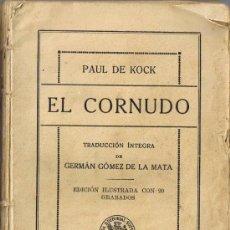 Libros antiguos: EL CORNUDO - PAUL DE KOCK . Lote 31676549