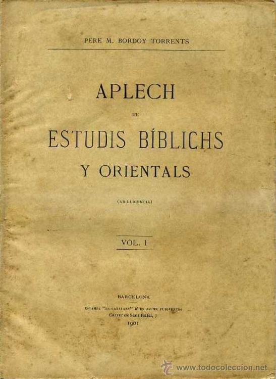 BORDOY TORRENTS : APLECH DE ESTUDIS BÍBLICHS Y ORIENTALS (1901) EN CATALÁN (Libros Antiguos, Raros y Curiosos - Historia - Otros)