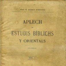Libros antiguos: BORDOY TORRENTS : APLECH DE ESTUDIS BÍBLICHS Y ORIENTALS (1901) EN CATALÁN. Lote 31388490