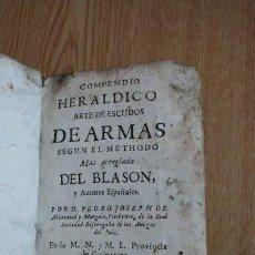 Libros antiguos: COMPENDIO HERÁLDICO. ALDAZAVAL Y MURGUÍA (PEDRO JOSEPH). Lote 31409770