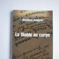 Libros antiguos: LE DIABLE AU CORPS. RAYMOND RADIGUET. Lote 31544066