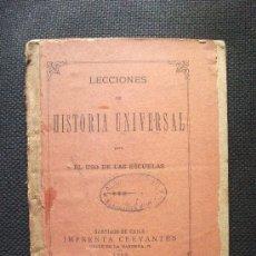 Libros antiguos: LECCIONES DE HISTORIA UNIVERSAL IMPRENTA CERVANTES 1889 . Lote 31560050